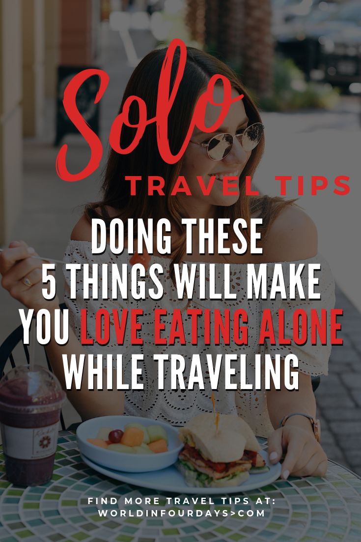 Eating alone while traveling can be boring. Don't miss out on trying new restaurants while you travel out of boredom or fear. Check out how doing these 5 things will make you love eating alone while traveling and even when you're not!
