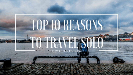 10 Reason To Travel Solo