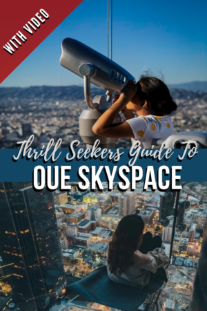 Thrill Seekers Unite at OUE SkySpace LA