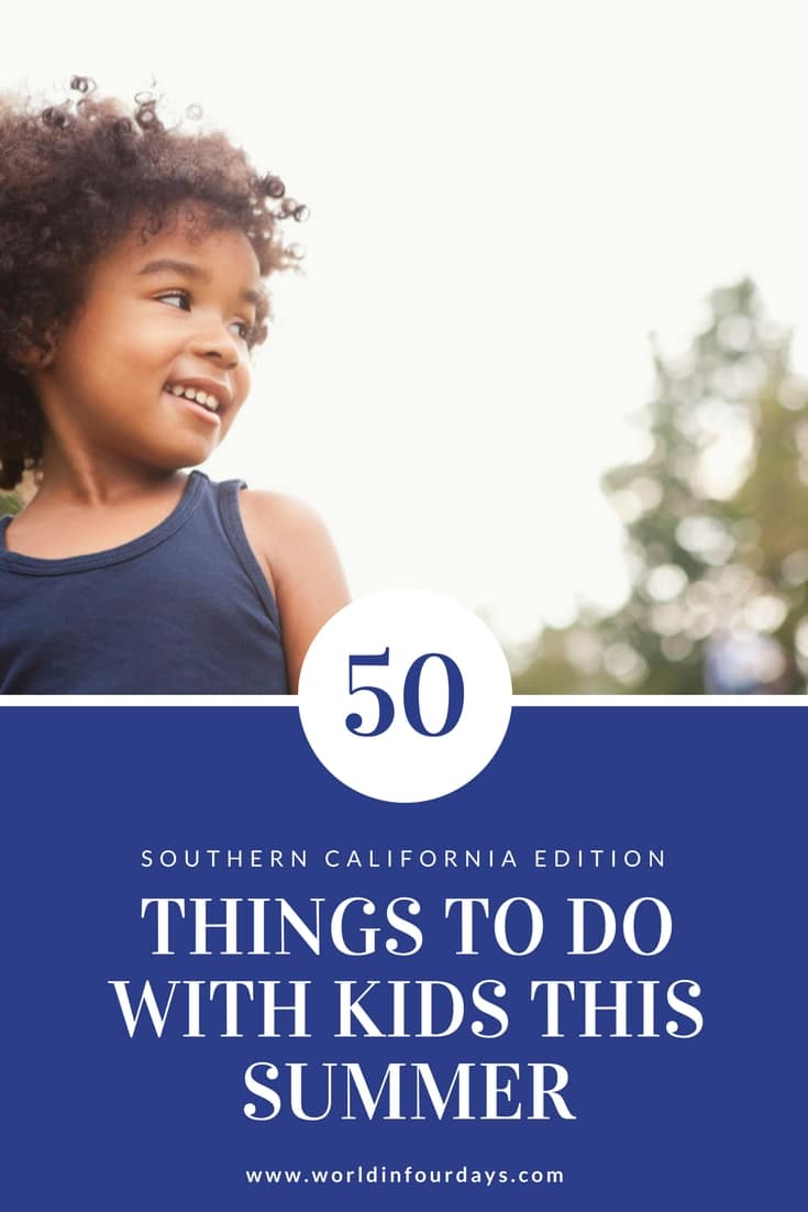 50 Things To Do With Your Kids This Summer Pin this