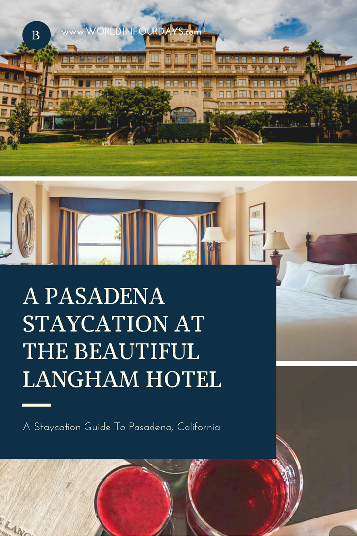 Pasadena Staycation