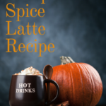 Home Made Pumpkin Spice Latte Recipe