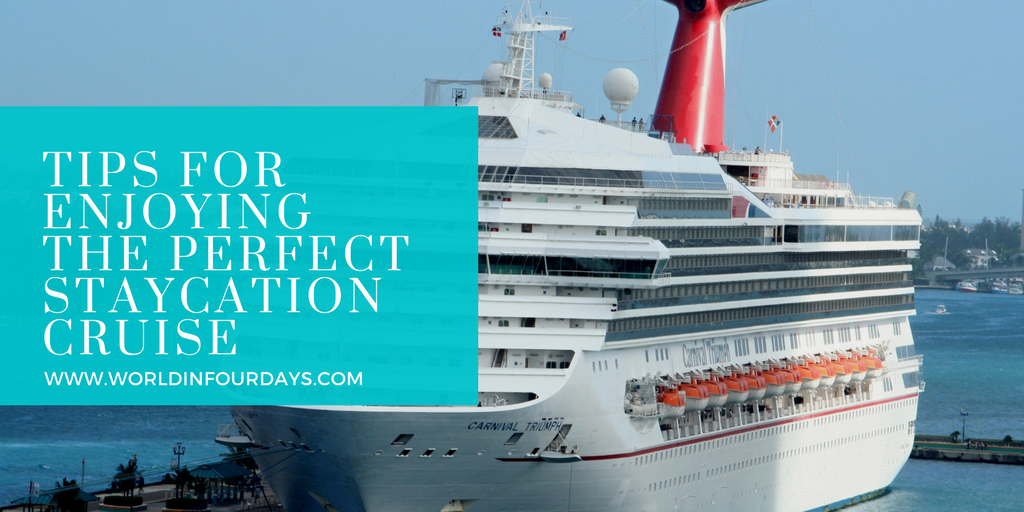 Carnival 2 Day Cruise: Tips For Enjoying The Perfect Staycation Cruise
