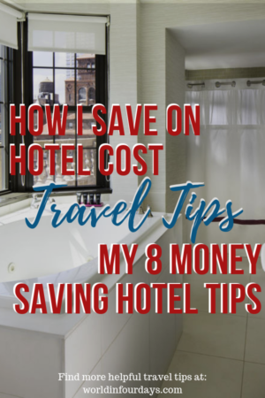 8 Money Saving Hote Travel Tips | World In Four Days