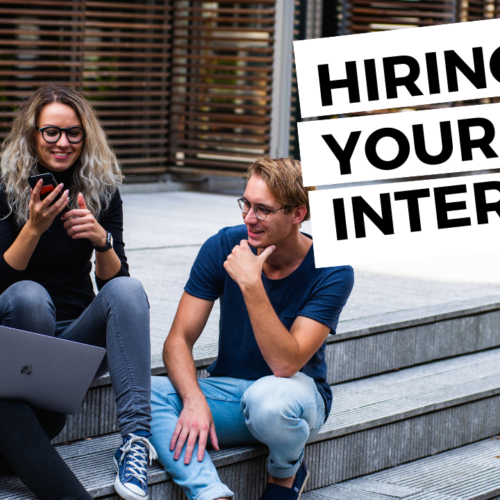 Live Video: Hiring Your First Intern – Here's What You Need To Know!
