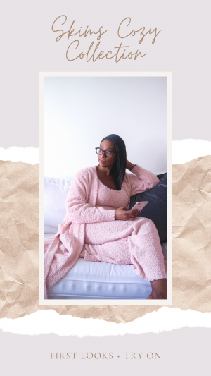 First Impressions + Try On: Skims Cozy Collection By Kim Kardashian